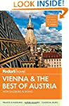 Fodor's Vienna & the Best of Austria:...