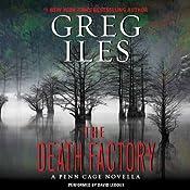 The Death Factory: A Penn Cage Novella | Greg Iles