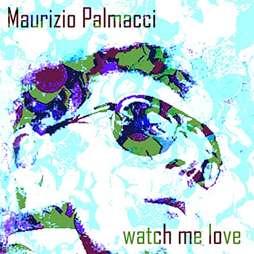 Watch Me Love - Single
