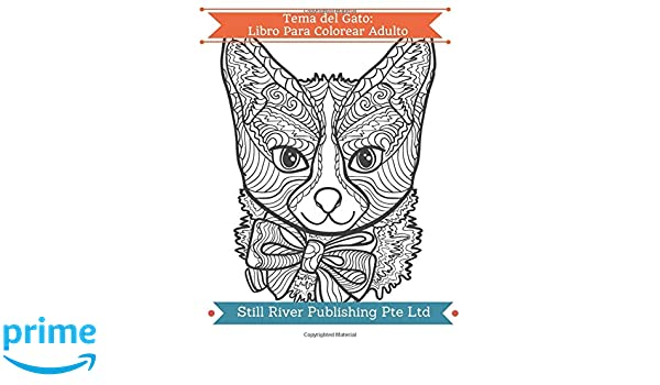 Tema del Gato: Libro Para Colorear Adulto: Amazon.es: Still River Publishing Pte Ltd: Libros