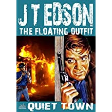 Quiet Town (A Floating Outfit Western Book 8)