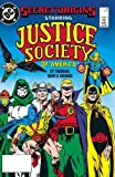 The Last Days of the Justice Society of America (Jsa (Justice Society of America))