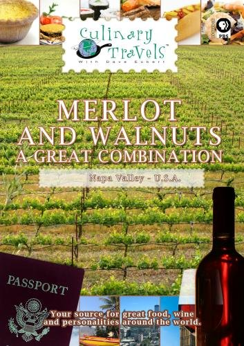 Culinary Travels Merlot and Walnuts-a great combination Napa Valley-Rutherford Hill winery/Sacramento-Walnuts - Hills Merlot