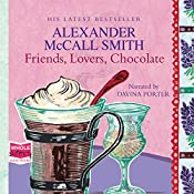 Friends, Lovers, Chocolate | Alexander McCall Smith