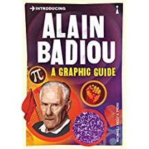 Introducing Alain Badiou: A Graphic Guide (Introducing...)