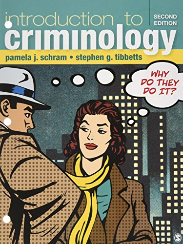 BUNDLE: Schram, Introduction to Criminology 2e Loose-Leaf + Schram, Introduction to Criminology 2e IEB