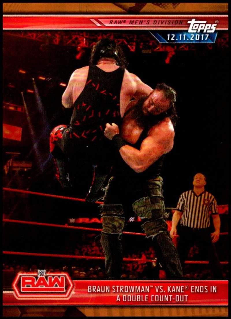 2019 Topps WWE Road to WrestleMania Bronze #17 Braun Strowman vs. Kane Official Wrestling Trading Card