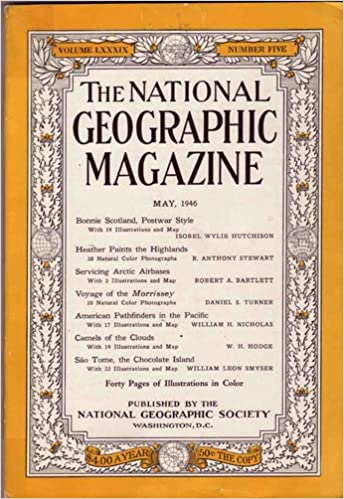 The National Geographic Magazine. May 1946.