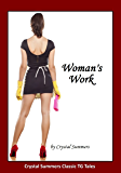 Woman's Work (Part One)