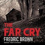 The Far Cry | Fredric Brown