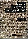 Cours d'égyptien hiéroglyphique, tome 1 par Grandet
