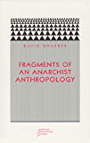 Fragments of an Anarchist Anthropology (English Edition)