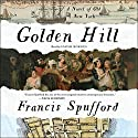 Golden Hill: A Novel of Old New York Audiobook by Francis Spufford Narrated by Sarah Borges