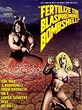 Fertilize the Blaspheming Bombshell
