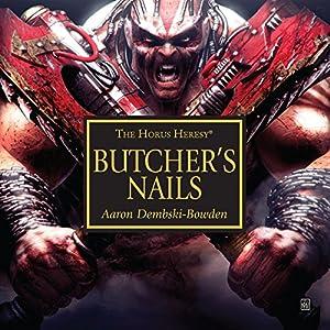 Butcher's Nails Performance