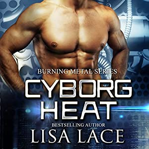 Cyborg Heat Audiobook