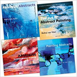 Rolina Van Vliet 4 Books Collection Pack Set Painting Abstracts Ideas Projects And Techniques The Art Of Abstract 50 Inspirational