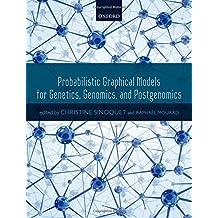 Probabilistic Graphical Models for Genetics, Genomics and Postgenomics