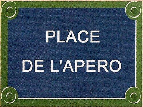 FRENCH VINTAGE METAL SIGN 20x15cm PLACE DE L'APERO France
