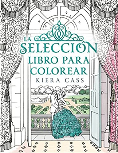 Libro para colorear (Spanish Edition): Kiera Cass: 9788416700769: Amazon.com: Books