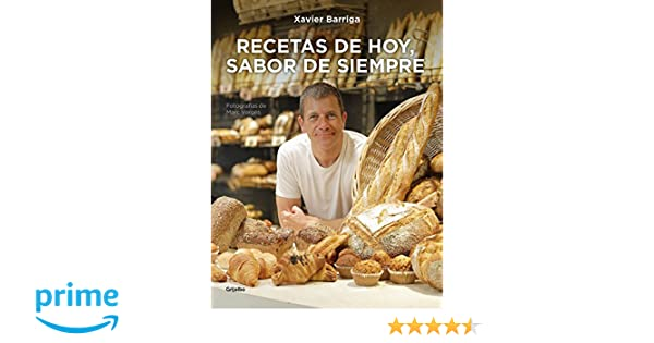 Recetas de hoy, sabor de siempre (Sabores): Amazon.es: Xavier Barriga: Libros