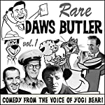 Rare Daws Butler: Comedy from the Voice of Yogi Bear! | Daws Butler
