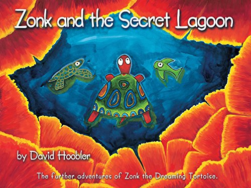 Pelican Eel (Zonk and the Secret Lagoon: The further adventures of Zonk the Dreaming Tortoise (Zonk the Dreaming Tortoise Picture-book Series 2))