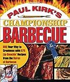 Paul Kirk's Championship Barbecue, Paul Kirk, 1558322426