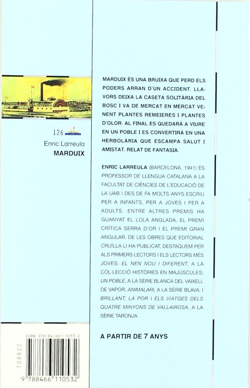 Marduix (El Barco de Vapor Azul): Amazon.es: Enric Larreula, Maria Espluga Solé: Libros