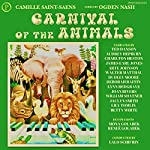 Carnival of the Animals | Camille Saint-Saens,Ogden Nash