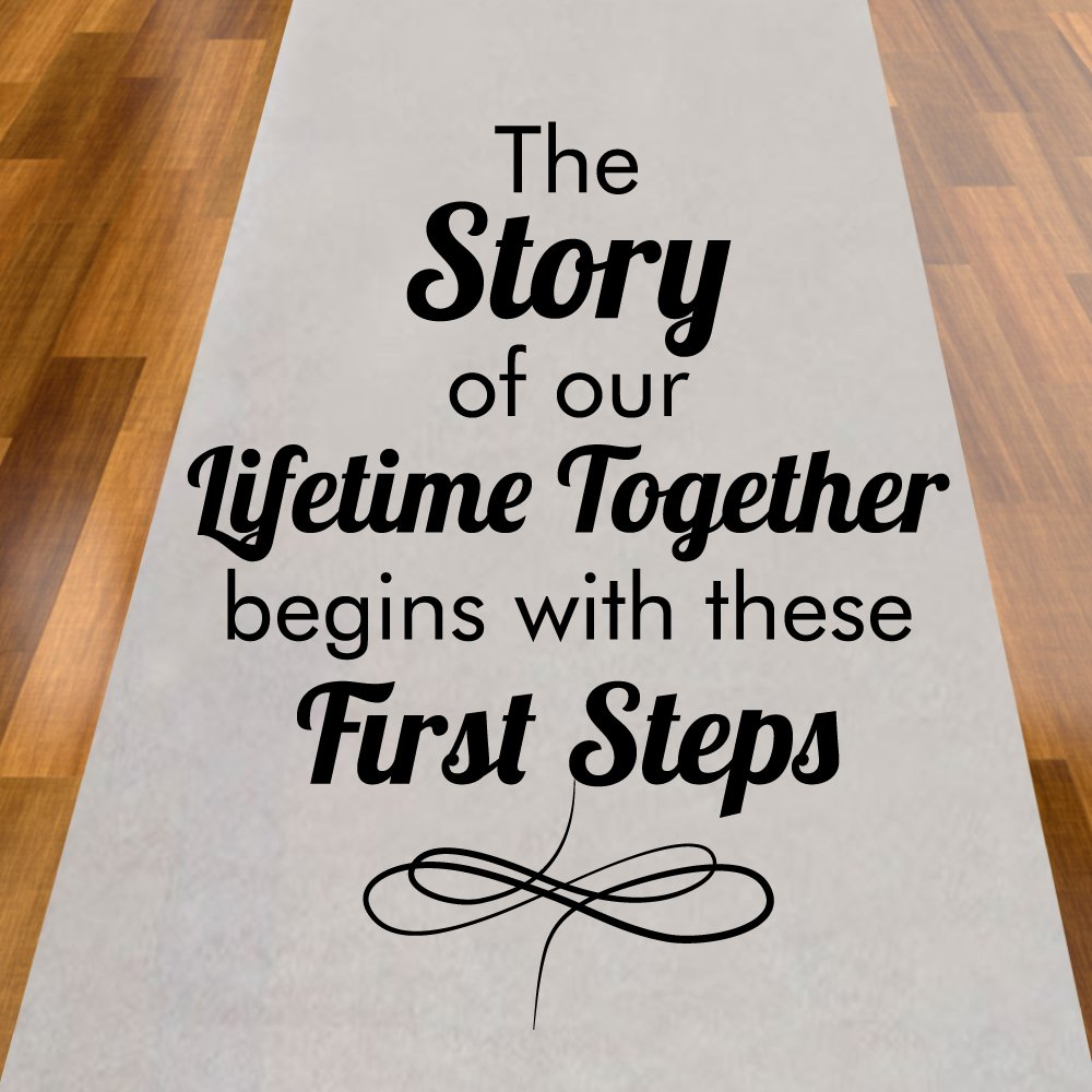 The Story of Our Lifetime Together Begins With These First Steps Aisle Runner