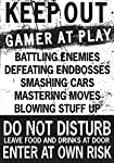 Keep Out Gamer at Play Enter at Own Risk Funny Novelty