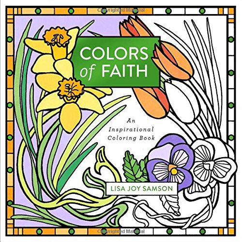 Colors of Faith: An Inspirational Coloring (Religious Stained Glass Patterns)