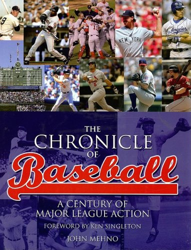 The Chronicle of Baseball: A Century of Major League Action pdf