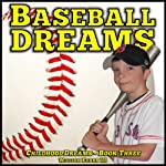 Baseball Dreams: Childhood Dreams Series, Book Three | William Evans III