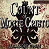 The Count of Monte Cristo [Classic Tales Edition]