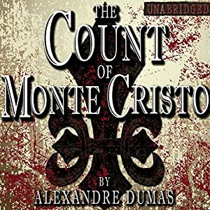 The Count of Monte Cristo [Classic Tales Edition] Audiobook