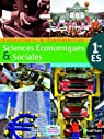 Sciences Economiques & Sociales 1re ES Echaudemaison : Programme 2011 par Echaudemaison