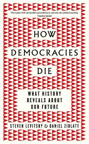 D.o.w.n.l.o.a.d How Democracies Die: What History Tells Us About the Best Way Ahead R.A.R
