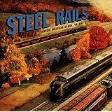 Classic Railroad Songs, Vol. 1: Steel Rails