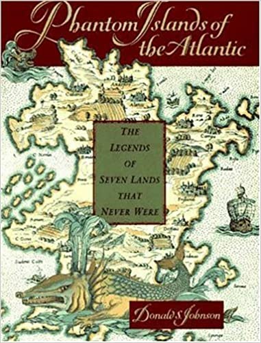 Book Phantom Islands of the Atlantic: The Legends of Seven Lands That Never Were