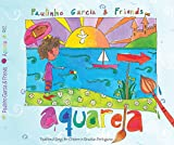 Aquarela - Traditional Songs for Children in Brazilian Portuguese