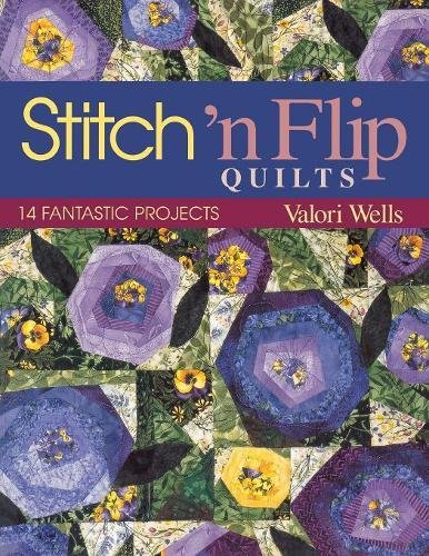 Read Online Stitch 'n Flip Quilts: 14 Fantastic Projects ebook