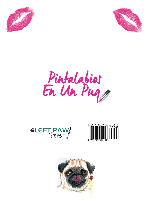 Amazon.com: Pintalabios En Un Pug - Libro Para Colorear (Spanish ...