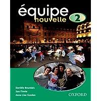 Équipe nouvelle: 2: Student's Book