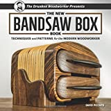Band Saw - The New Bandsaw Box Book: Techniques & Patterns for the Modern Woodworker