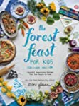 The Forest Feast for Kids: Colorful V...