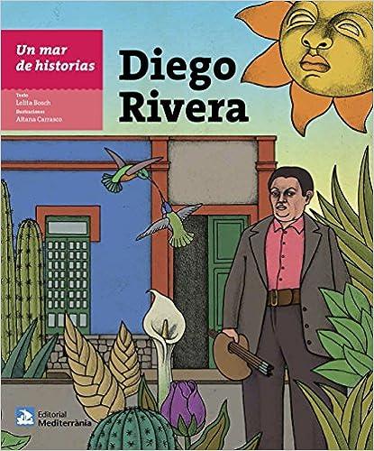 Un mar de historias: Diego Rivera