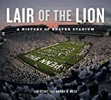 img - for Lair of the Lion: A History of Beaver Stadium (Keystone Books) book / textbook / text book