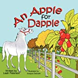 An Apple for Dapple, Leah Peterson, 1612250688